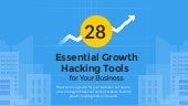28 Essential Growth Hacking Tools for Your Business