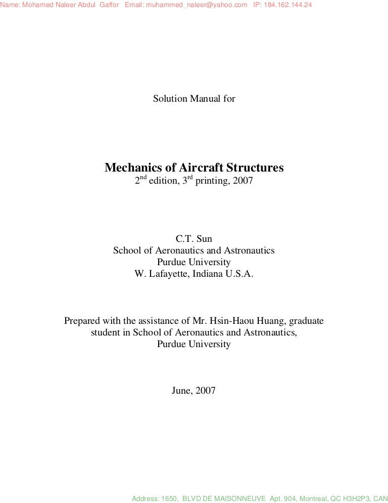 Aircraft structures for engineering students solutions manual.