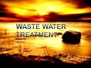 28737268 waste-water-treatment-ppt