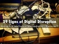 29 warning signs of digital disruption