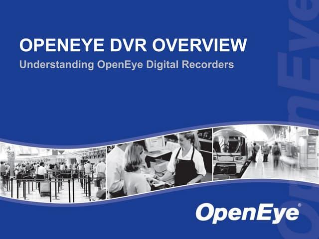 OpenEye Digital Video Recorder Overview