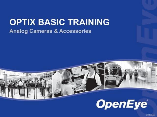 OpenEye Optix Camera Overview