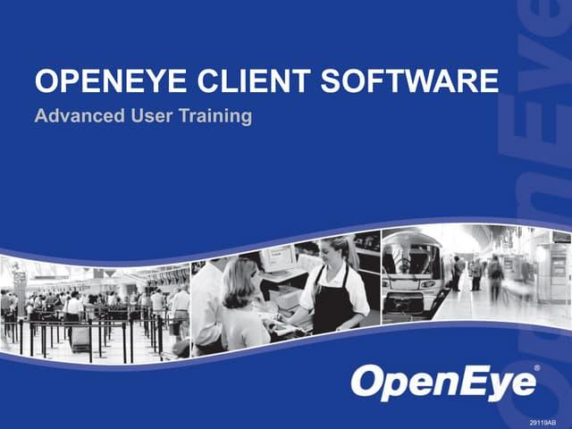 OpenEye Client Software Training