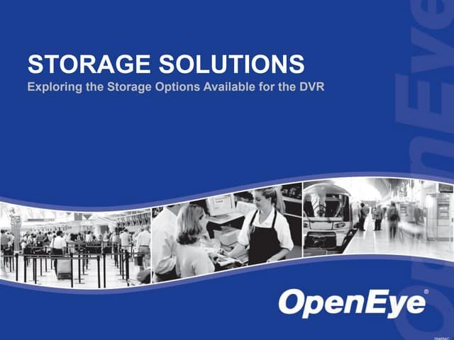 OpenEye Storage Solutions