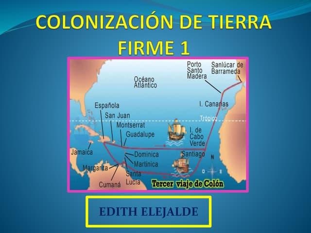 COLONIZACION DE TIERRA FIRME EN AMERICA