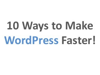 Optimizing WordPress for Speed and Conversions