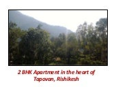2 BHK Apartment in the heart of Tapovan near Laxman Jhulla,Rishikesh
