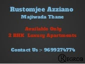 2 bhk rustomjee azziano pre launch project in thane