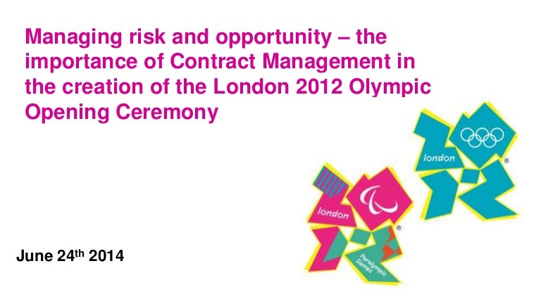 risk management at the llondon 2012 olympics Tools of security risk management for the london 2012 olympic games and fifa 2006 world cup in germany will jennings and martin lodge 1 abstract mega-events such as the olympic games and the football world cup represent a special venue for the practice of risk management this.