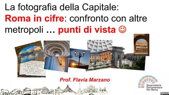 Osservatorio Parlamentare per Roma: la fotografia della Capitale: Roma in cifre: confronto con altre metropoli … punti di vista