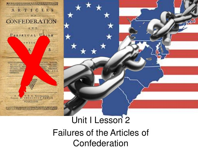 the shortcomings of the articles of confederation The weaknesses of the articles of confederation under the articles of confederation , states retained their freedom and independence each of the 13 states had a vote in the weak national congress (appointed by the state.