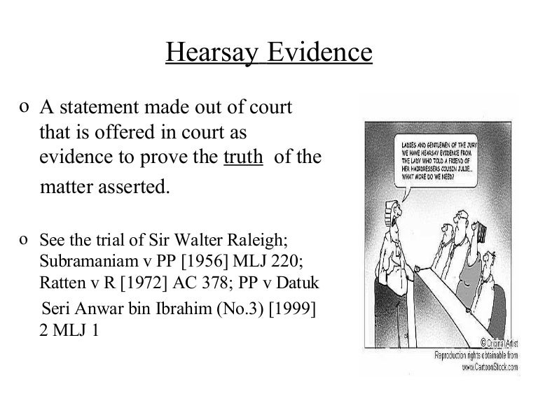 Law of evidence in malaysia: hearsay.