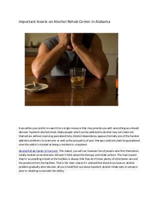 Important assets on alcohol rehab center in alabam1