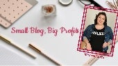 Small Blog, Big Profits