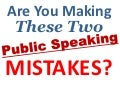 Public Speaking Mistakes