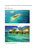 2 most exclusive and lavish action destination  belize and british virgin islands