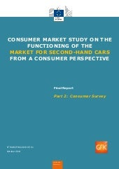 Consumer market study on the functioning of the market for second-hand cars from a consumer perspective.