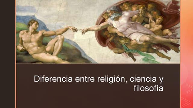 Diferencia entre religión, ciencia y filosofía