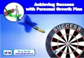 Achieving success with Personal Growth Plan