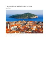 2 reasons to visit & travel the brightest &engaging land of Croatia