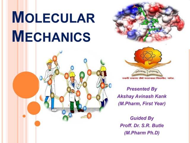 Molecular Mechanics in Molecular Modeling