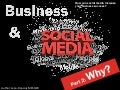 Business & Social media : Why ?