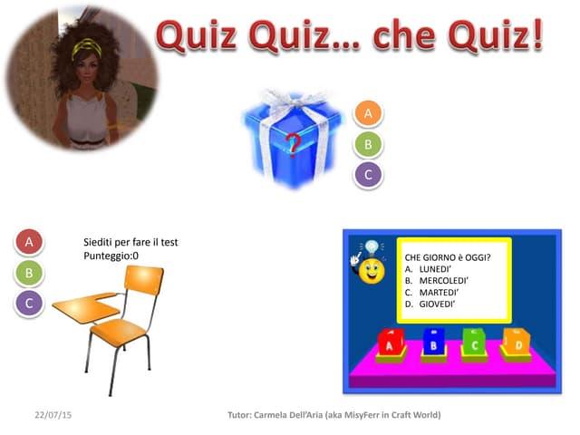 Quiz Quiz… che Quiz!