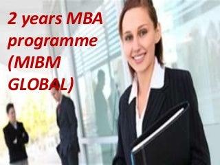 2 years mba programme