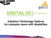 Assistive Technology Options for computer users with disabilities