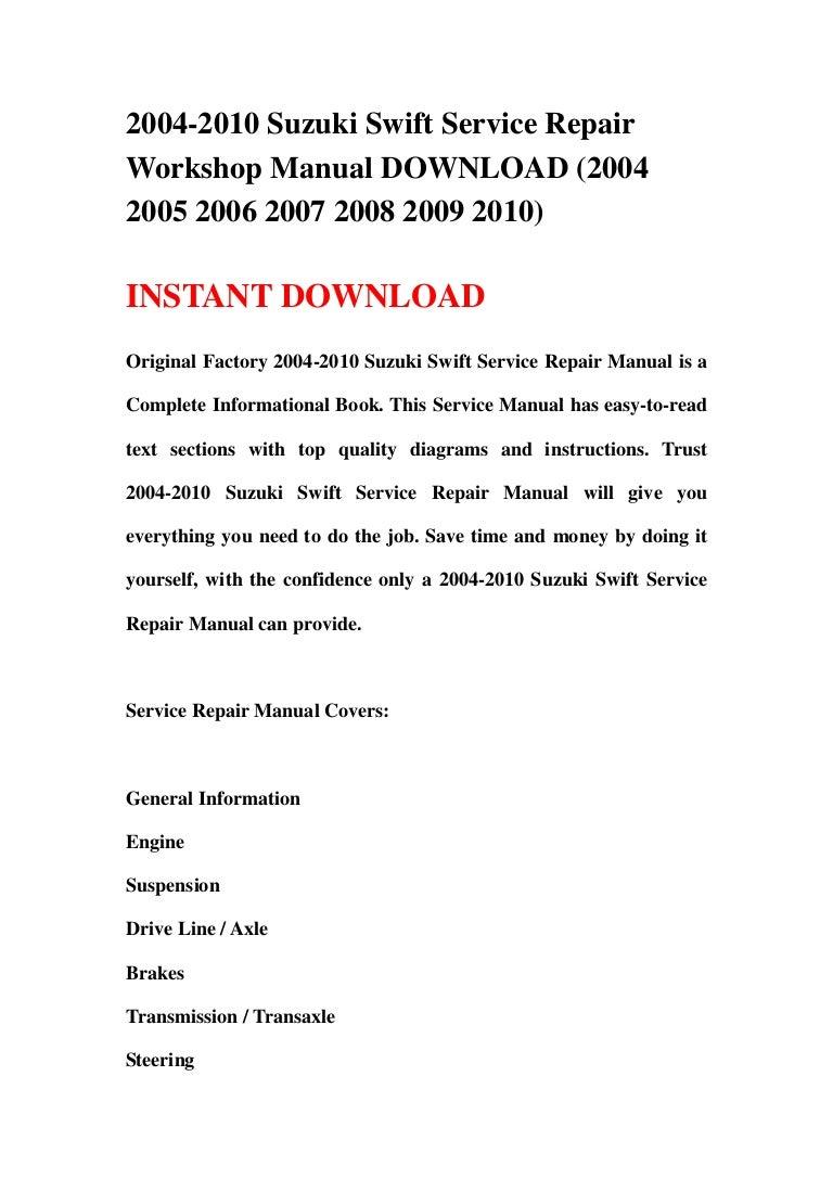 2004 2010 suzuki swift service repair workshop manual download 2004 rh slideshare net suzuki swift 2009 owners manual suzuki swift 2008 owners manual + english