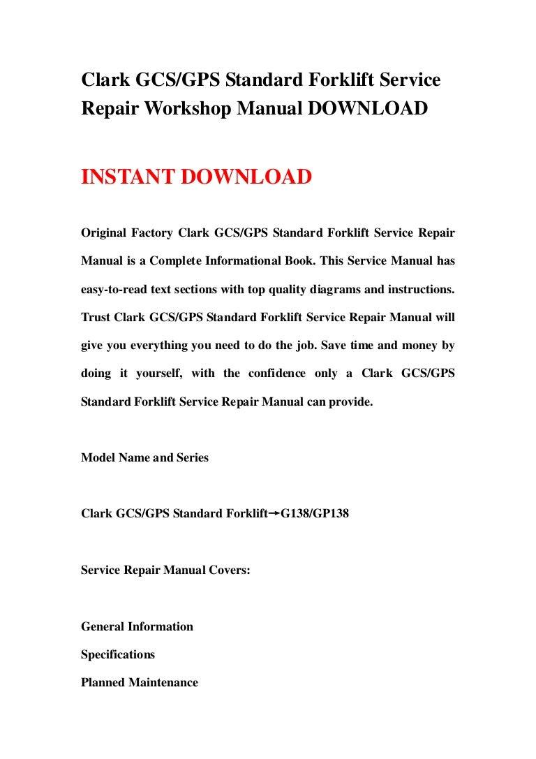 Clark Gcs 17s Wiring Diagram Trusted Diagrams Tk Gps Standard Forklift Service Repair Workshop Manual Downlo