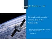 Innovation with remote sensing data in the Netherlands