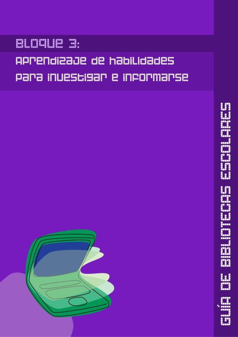 GUÍA BIBLIOTECAS ESCOLARES. 3. Aprendizaje de habilidades para inform…