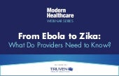 From Ebola to Zika - What Do Providers Need to Know?