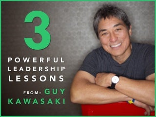 3 Powerful Leadership Lessons from Guy K...