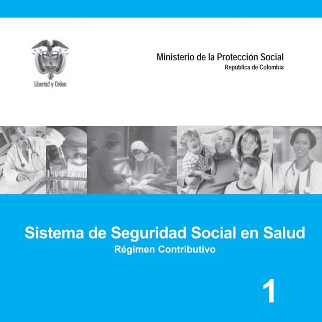 Sistema De Seguridad Social En Salud régimen contributivo
