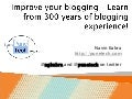 Improve your blogging - Learn from 300 years of blogging experience