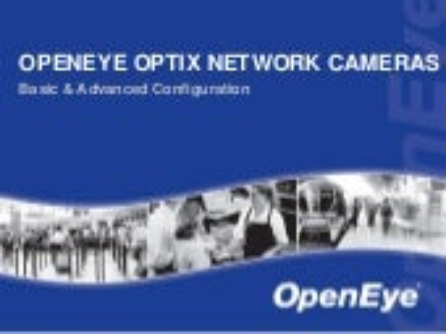 OpenEye Optix Network Cameras