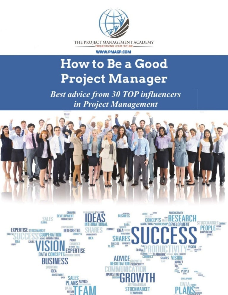 How To Be A Good Project Manager Advice From Top Influencers In Pro