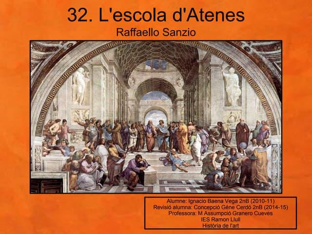 32. ESCOLA D'ATENES. RAFFAELLO SANZIO