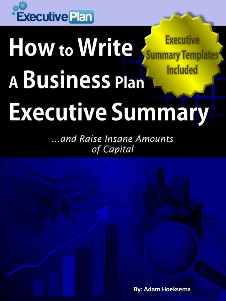 How to write a business plan executive summary ebook fandeluxe Gallery
