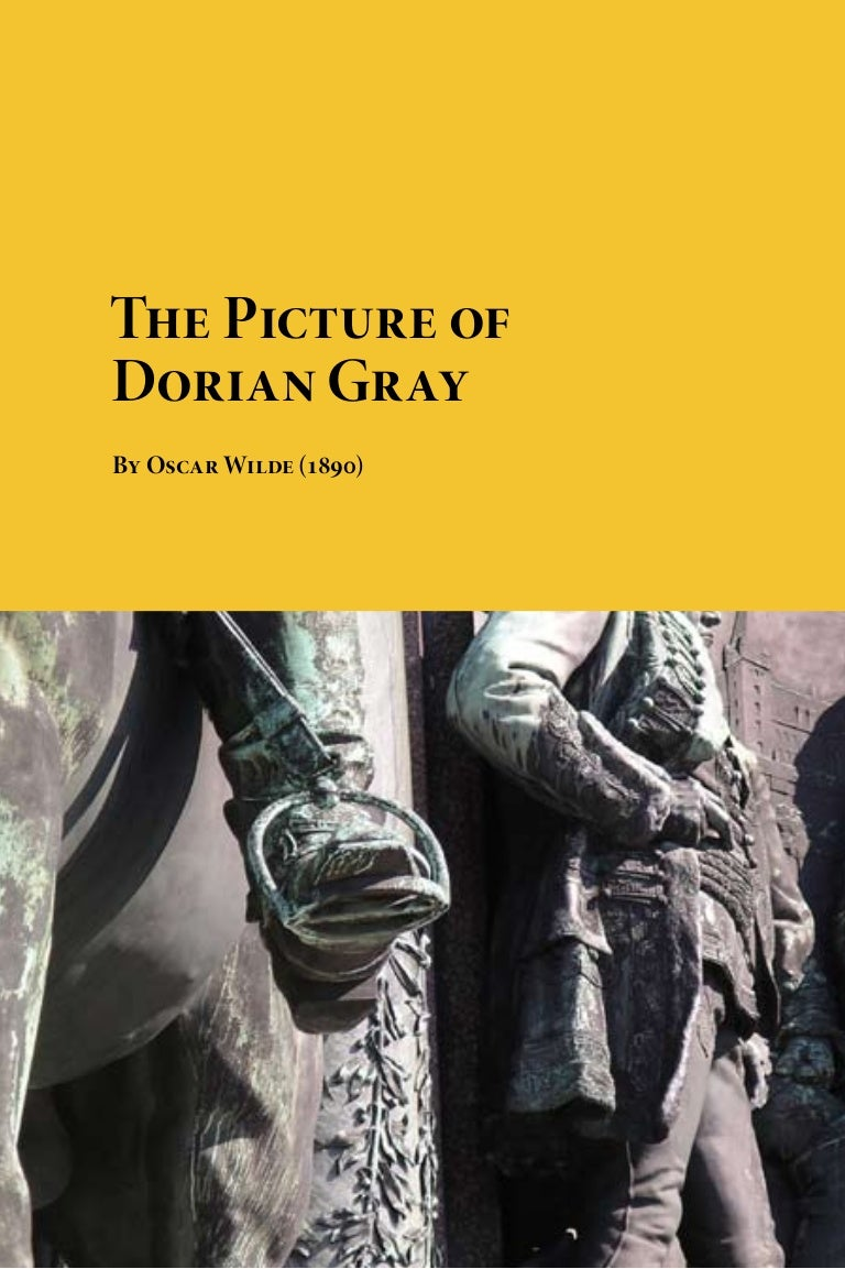 "literary analysis of the novel the picture of dorian gray by oscar wilde Similarly, in wilde""s novel, basil hallward defines dorian gray in terms of the lines of a fresh school, a school that    has all the passion of a romantic spirit, all the perfection of the spirit that is greek."