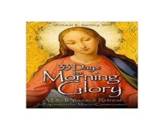 $REad_E-book$@@ 33 Days to Morning Glory A DoItYourself Retreat In Preparation for Marian Consecration ^^Full_Books^^
