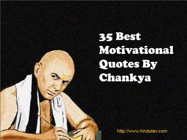 35 Best Motivational Quotes By Chankya