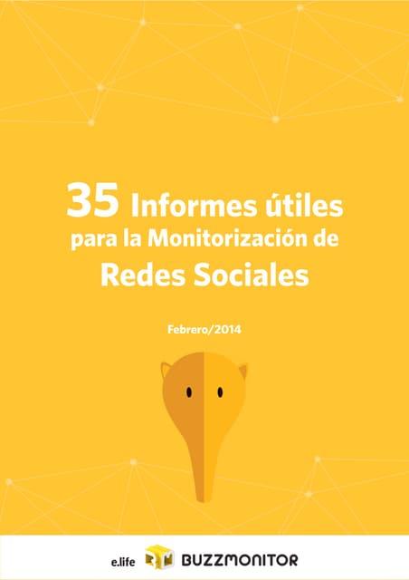 35 informes útiles para la monitorización de redes sociales