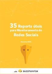 35 Reports úteis para Monitoramento de Redes Sociais