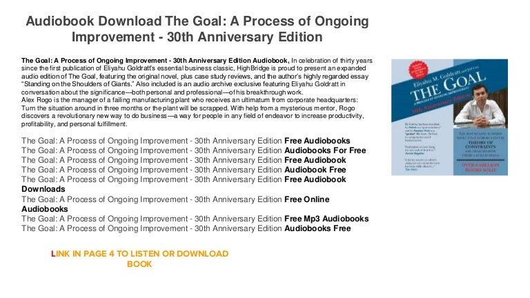the goal: a process of ongoing improvement essay If you use the link below it will support the software process and measurement blog and podcast dead tree version or kindle version chapters 1 through 3 in agile we use retrospectives to involve and capture the team's ideas on process and personnel improvements we also find that fixing one.