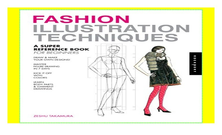 Fashion Illustration Techniques A Super Reference Book For Beginner