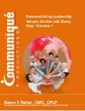 Demonstrating Leadership Values On-the-Job Every Day (Volume 1)