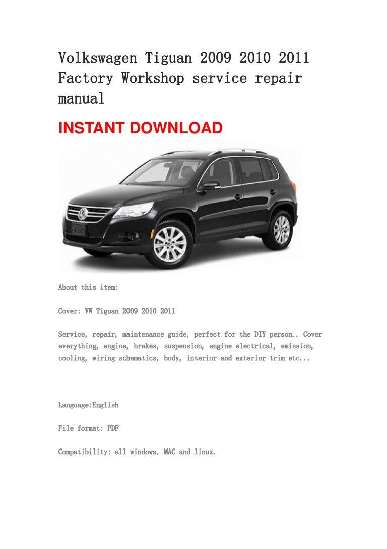 Volkswagen Tiguan 2009 2010 2011 Repair Manual Vw Wiring Diagram Pdf